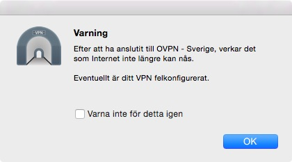 After connecting to OVPN – Sverige it seems I can't access the Internet